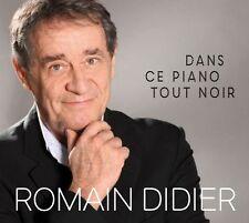 ROMAIN DIDIER - DANS CE PIANO TOUT NOIR (CD NEUF)