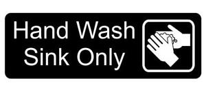 Hand Wash Sink Only with Graphic Sign Plaque Available in 30 Colours and 5 Sizes