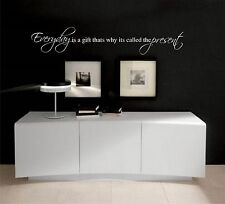 Every Day is a gift thats why its called the present vinyl wall decal