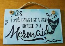 New listing I Only drink like a fish cause I'm a Mermaid Tail Sign Tiki Bar Beach Home Decor