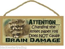 "Raccoon Changing The Toilet Paper Roll Bathroom Decor Sign Plaque 5""x10"""
