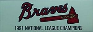 1991 ATLANTA BRAVES NATIONAL LEAGUE CHAMPIONS BUMPER STICKER