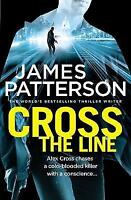 Cross the Line: (Alex Cross 24), Patterson, James, Very Good Book
