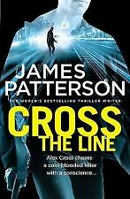 Cross the Line: (Alex Cross 24) Paperback –  by James Patterson