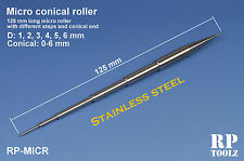 RP Toolz stainless steel Micro Conical 0-6mm Roller Tool Length: 125 mm