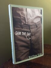 MATTHEW KLAM Sam the Cat and Other Stories SIGNED 1st/1st FINE/FINE first/first