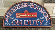 Vintage Budweiser Anheuser-Busch Wooden Bartender-Bouncer On Duty Bar Sign