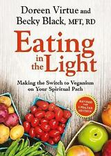Eating In The Light: Making the Switch to Veganism on Your Spiritual Path by Do…