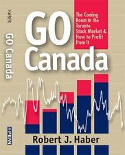 Go Canada: The Coming Boom in the Toronto Stock Ma