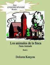 Easy English/Spanish Readers: Los Animales de la Finca Farm Animals by...