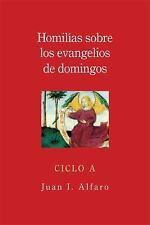 Homilias Sobre los Evangelios de Domingos, Ciclo A = Homilies on the Gospels of
