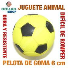 JUGUETE PERRO GATO PELOTA FÚTBOL GOMA DURA RESISTENTE 6 cm DIAMETRO L156 3151