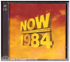 NOW 1984 CD DOPPIO 40 Brani Tears of Fears,Tina Turner, Queen,George Michael