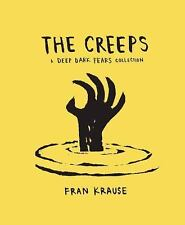 The Creeps: A Deep Dark Fears Collection (Hardback or Cased Book)