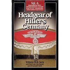 HEADGEAR OF HITLER'S GERMANY VOLUME 4