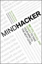 Mindhacker: 60 Tips, Tricks, and Games to Take Your Mind to the Next Level, Hale