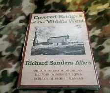 1970 Covered Bridges of the Middle West by Richard Sanders Allen ( Hardcover)
