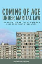 Rochester Studies in East and Central Europe: Coming of Age under Martial Law...