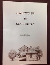 GLADESVILLE, NSW: GROWING UP IN by JOHN H. SHAW  Australian History Biography