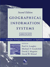 Geographical Information Systems: Principles, Techniques, Management and Applica