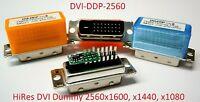 NEW! 2560x1600 Headless server DVI-D EDID Linux Mac Windows emulator Dummy DDC