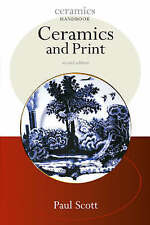 Ceramics and Prints by Paul Scott (Paperback, 2005)