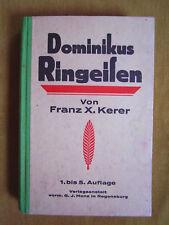 """""""Dominikus Ringeisen von Ursberg – Ein Lebens- und Charakterbild"""" von Kerer"""