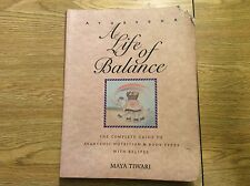 Ayurveda - A Life of Balance :The Complete Guide to Ayurvedic Nutrition