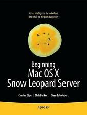 Beginning Mac OS X Snow Leopard Server: From Solo Install to-ExLibrary
