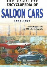 THE COMPLETE ENCYCLOPEDIA OF SALOON CARS., Box, Rob de la Rive., Used; Very Good