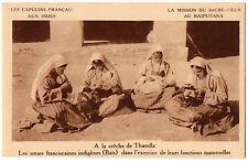 CPA INDE - A la Crêche de Thandla, les Soeurs franciscaines - Capucins Français,