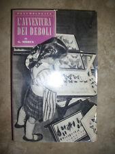 G.MOBUS - L'AVVENTURA DEI DEBOLI - N.46 47 -  ED:PAOLINE - ANNO:1957 (LS)