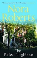 The Perfect Neighbour by Nora Roberts, Book, New Paperback