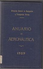 ANUARIO DE AERONAUTICA, AÑO 1929, DIRECCION GENERAL DE NAVEGACIÓN Y TRANSPORTES