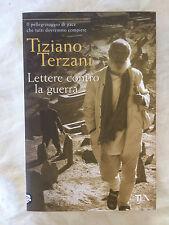 Lettere contro la guerra - Tiziano Terzani - Tea 2008