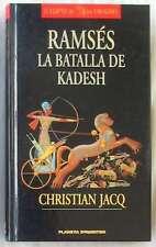 RAMSÉS LA BATALLA DE KADESH - CHRISTIAN JACQ - EL EGIPTO DE LOS FARAONES - VER