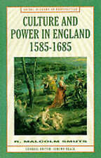 Culture and Power in England, 1585-1685 (Social History in-ExLibrary