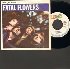 """FATAL FLOWERS Younger Days SINGLE 7"""" White Mustang 1986 NEDERPOP"""