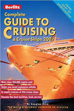Berlitz Complete Guide to Cruising and Cruise Ships 2007 (Berlitz Cruise Guides)