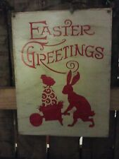 Primitive EASTER GREETINGS  wooden sign eggs, chic, easter bunny