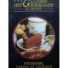 Livre la CUISINE DES GOURMANDS en images / Patisserie tartes et gateaux