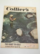 Collier's Magazine- The Right To Kill? A Famous Doctor Speaks Up- April 22, 1950