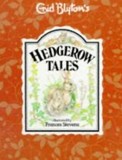 Hedgerow Tales (Enid Blyton's nature series) by Blyton, Enid Hardback Book The