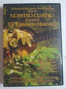 NUESTRO CUATRO / UN CONCIERTO HISTÓRICO / VOLUMEN 2/ PROYECTO CUATRO PUERTO RICO