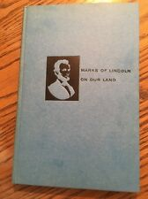 Marks Of Lincoln On Our Land By Redway & Bracken, Hastings House Publishers 1957