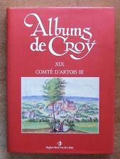 REGIONALISME NORD / ALBUMS DE CROY XIX : COMTE D'ARTOIS - ETAT NEUF ! - HISTOIRE