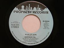 Shotgun Ltd. dj 45 RIVER OF HOPE (stereo / mono) ~ Prophesy VG+ soul