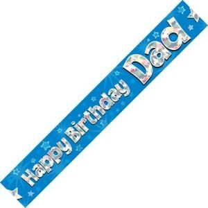 9ft Blue Happy Birthday Dad Holographic Foil Banner Party Decorations