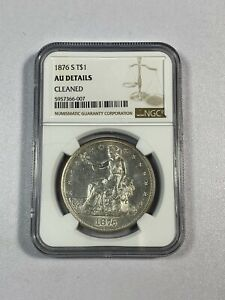 1876 S Trade Dollar NGC ABOUT UNCIRCULATED SILVER $1 True Auction