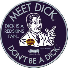 Dallas Cowboys Fans. Don't Be A Dick (Anti-Redskins)Embossed Metal Fan Cave Sign